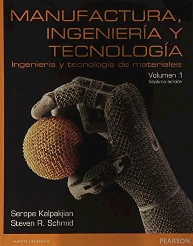 Descargar 1. Manufactura  Ingeniera Y Tecnologia Kalpakjian