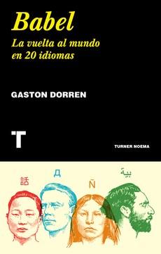 Descargar Babel : La Vuelta Al Mundo En 20 Idiomas Dorren Gaston