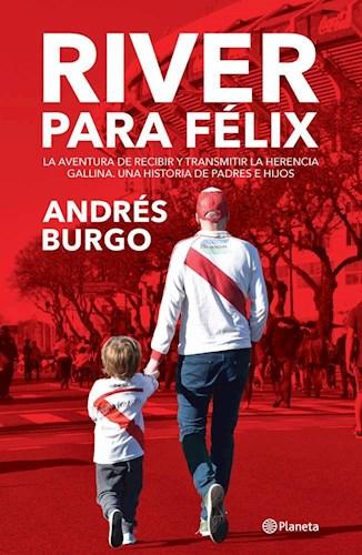 Descargar River Para Felix Burgo Andres