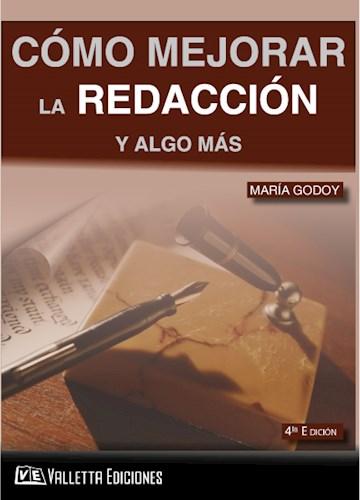 Descargar Como Mejorar La Redaccion Y Algo Mas Godoy Maria