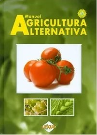 Descargar Manual De Agricultura Alternativa Con Cd Rom