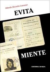 Descargar Evita Miente . La Verdadera Historia Del Voto Femenino Lanusse Alfredo Ricardo
