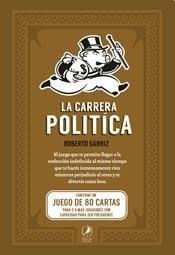 Descargar La Carrera Politica Garriz Roberto