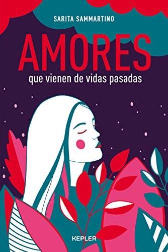 Libro Amores Que Vienen De Vidas Pasadas