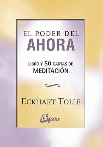 Libro El Poder Del Ahora Libro Y 50 Cartas De Meditacion
