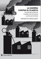 Libro La Guerra Contra El Planeta