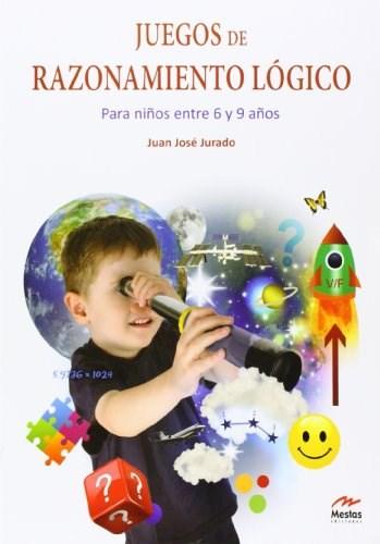 Libro 1. Juego De Razonamiento Logico ( 6 A 9 A/Os )