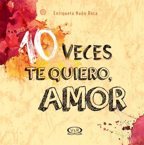 Libro 10 Veces Te Quiero  Amor