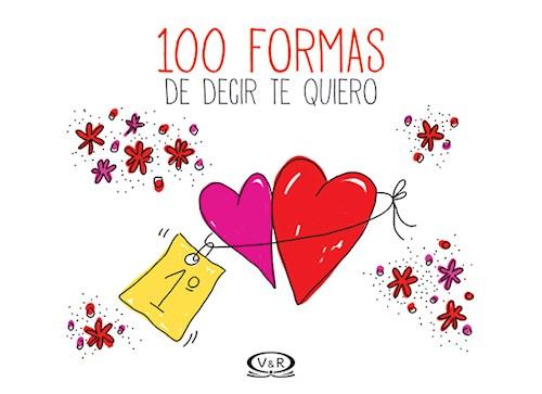 Libro 100 Formas De Decir Te Quiero