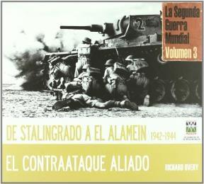 Libro 3. De Stalingrado A El Alamein 1942 - 1944