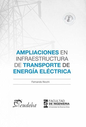 Libro Ampliaciones En Infraestructuras De Transporte De Energia Electrica
