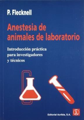 Libro Anestesia De Animales De Laboratorio