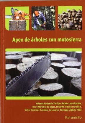 Libro Apeo De Arboles Con Motosierra