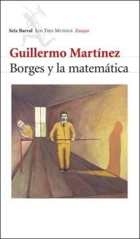 Descargar Borges Y La Matematica Martinez Guilllermo