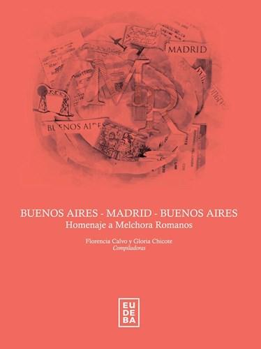 Libro Buenos Aires-Madrid Madrid-Buenos Aires