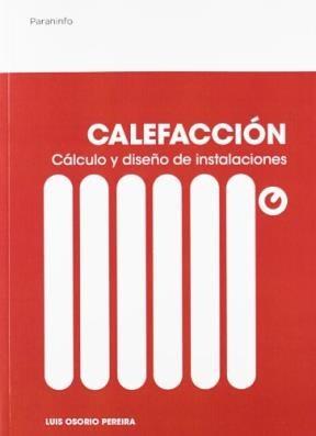 Libro Calefaccion Calculo Y Diseño De Instalaciones