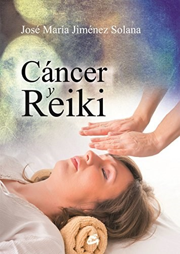 Libro Cancer Y Reiki