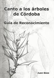 Libro Canto A Los Arboles De Cordoba