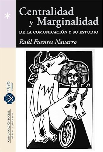 Libro Centralidad Y Marginalidad De La Comunicacion Y S