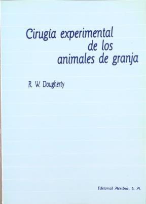 Libro Cirugia Experimental De Los Animales De Granja