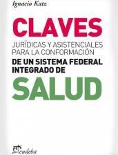 Libro Claves Juridicas Y Asistenciales Para La Conformacion De Un Sistema