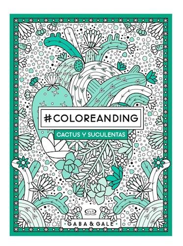 Libro Coloreanding Cactus Y Suculentas