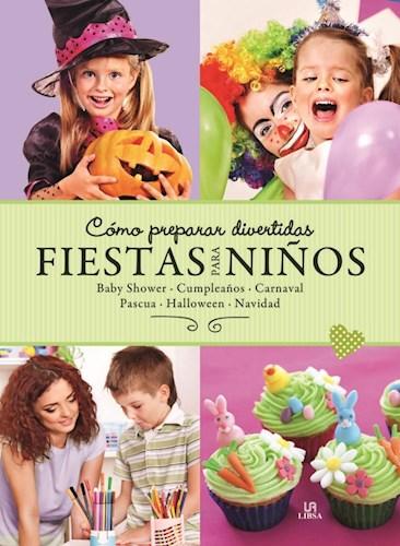 Libro Como Preparar Divertidas Fiestas Para Niños