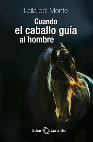 Libro Cuando El Caballo Guia Al Hombre