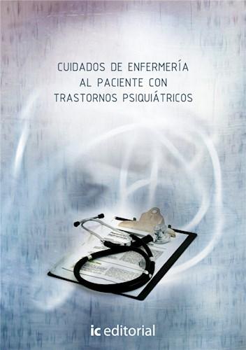 Libro Cuidados De Enfermeria Al Paciente Con Trastornos