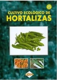 Libro Cultivo Ecologico De Hortalizas Con Cd Rom