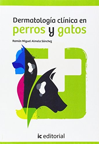 Libro Dermatologia Clinica En Perros Y Gatos