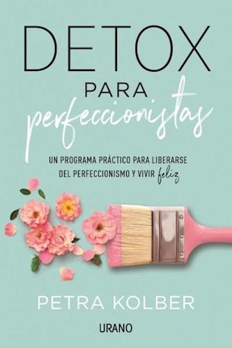 Libro Detox Para Perfeccionistas