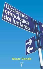 Libro Diccionario Etimologico Del Lunfardo