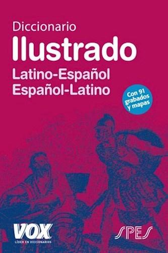 Libro Diccionario Ilustrado Latino - Español  Español - Latino