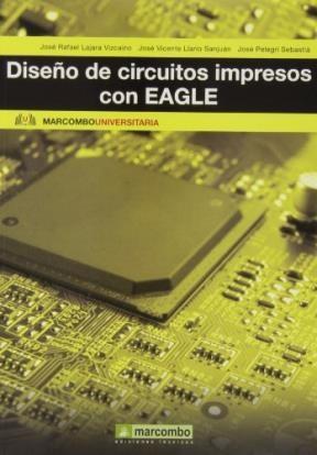 Libro Diseño De Circuitos Impresos Con Eagle