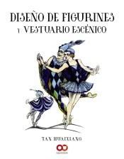 Libro Diseño De Figurines Y Vestuario Escenico