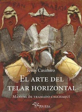 Libro El Arte Del Telar Horizontal