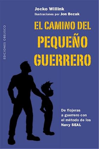 Libro El Camino Del Pequeño Guerrero