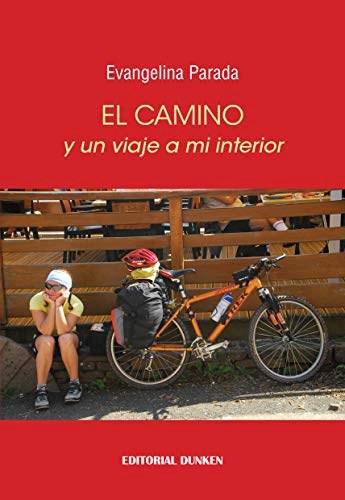 Libro El Camino Y Un Viaje A Mi Interior