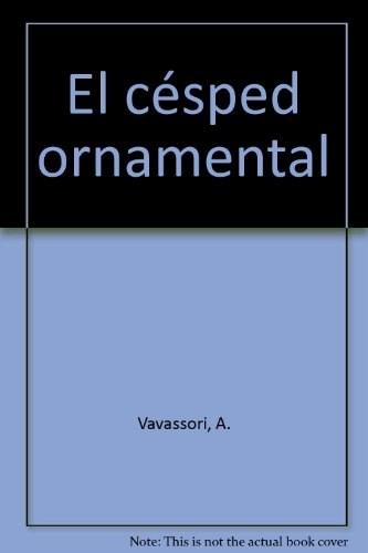 Libro El Cesped Ornamental: Cultivo Y Cuidados