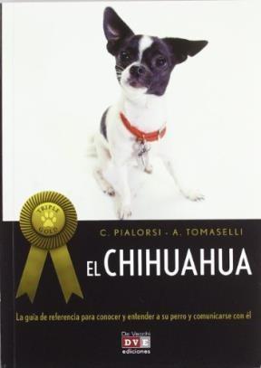 Libro El Chihuahua / Triple Gold