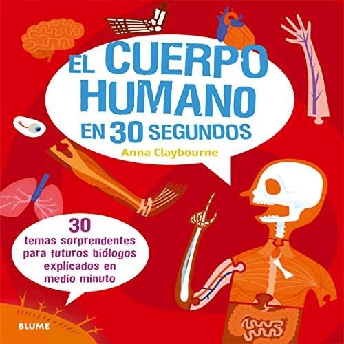 Libro El Cuerpo Humano En 30 Segundos
