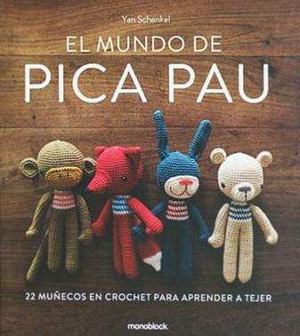 Libro El Mundo De Pica Pau / Tapa Dura