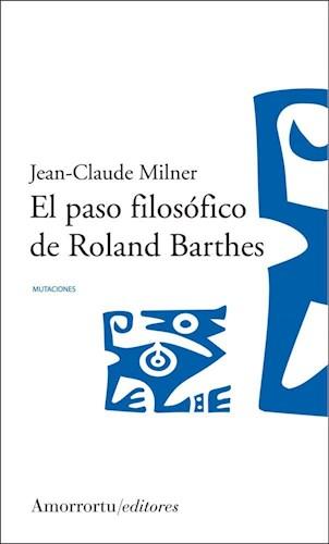 Libro El Paso Filosofico De Roland Barthes