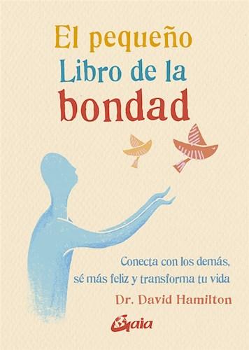 Libro El Peque/O Libro De La Bondad
