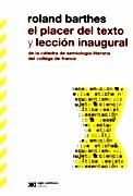 Descargar El Placer Del Texto Y Leccion Inaugural Barthes Roland