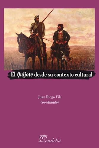Libro El Quijote Desde Su Contexto Cultural