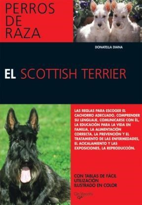 Libro El Scottish Terrier  Perros De Raza