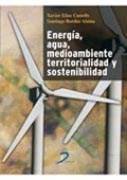 Libro Energia  Agua  Medio Ambiente Territorialidad Y Sostenibilidad
