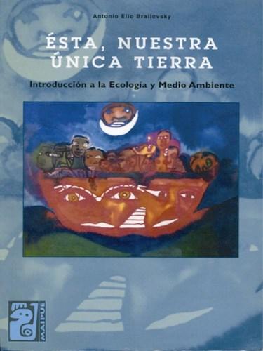 Libro Esta  Nuestra Unica Tierra
